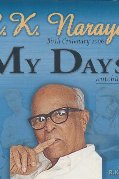 My Days - Autobiography of R. K. Narayan