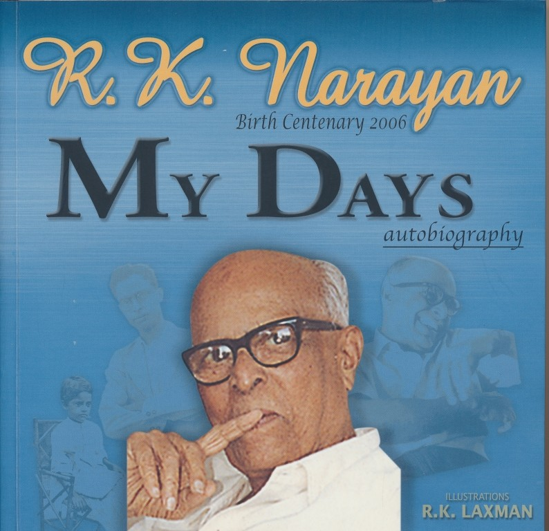 My Days - Autobiography of R. K. Narayan