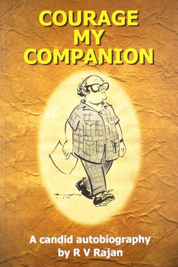COURAGE MY COMPANION by R. V. Rajan