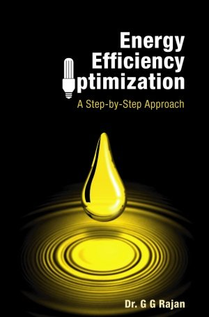 ENERGY EFFICIENCY OPTIMIZATION by Dr. G. G. Rajan