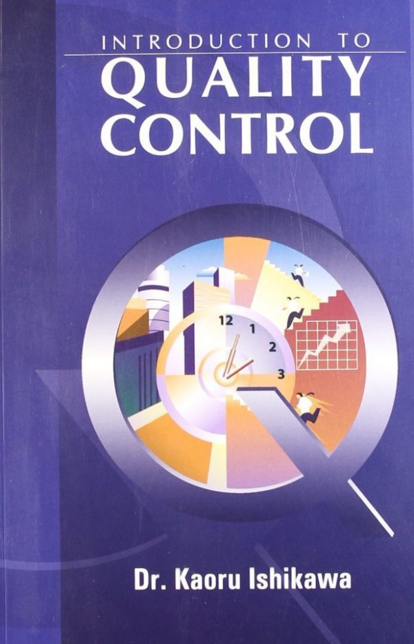 INTRODUCTION TO QUALITY CONTROL by Dr. Kaoru Ishikawa