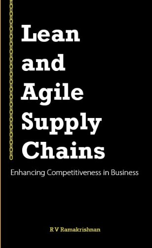 LEAN AND AGILE SUPPLY CHAINS by R. V. Ramkrishnan
