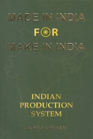 MADE IN INDIA FOR MAKE IN INDIA by C. Narsimhan_KKbooks