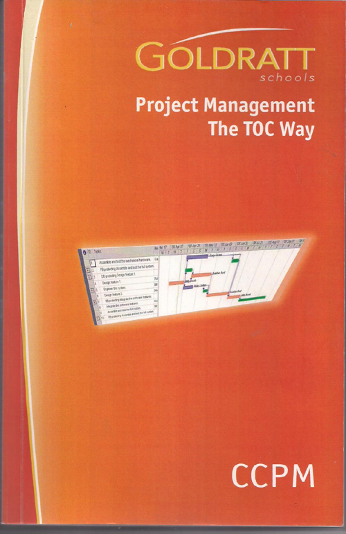 Project Management the TOC Way by Goldratt