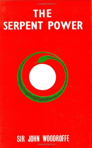 THE SERPENT POWER by Sr John Woodroff