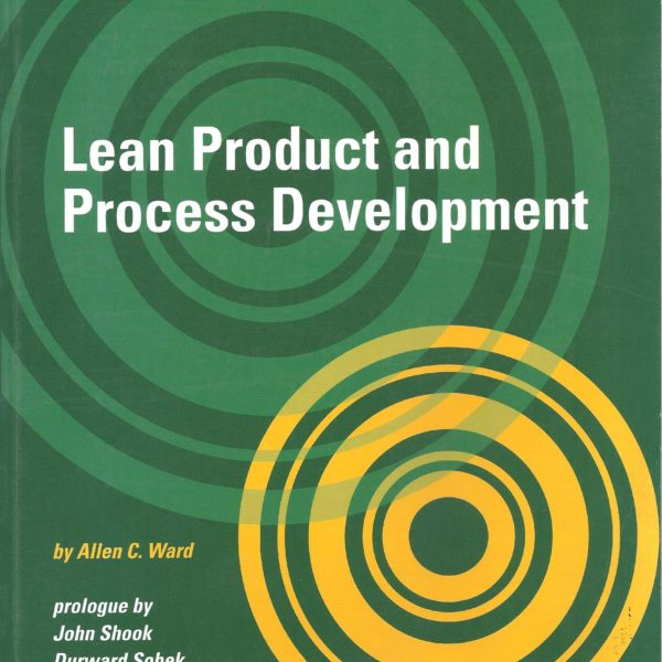 lean product and process development by Allen C. Ward