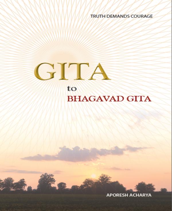 GITA to BHAGAVAD GITA